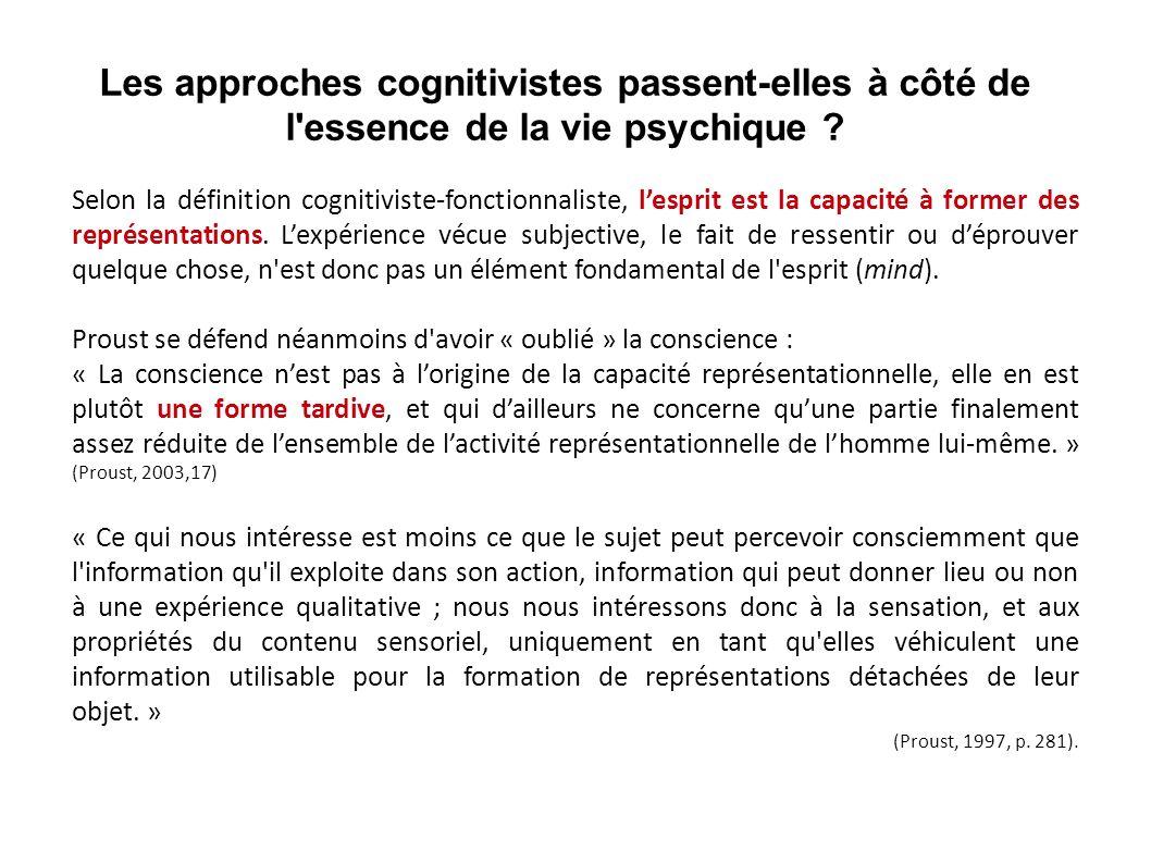 Les approches cognitivistes passent-elles à côté de l essence de la vie psychique