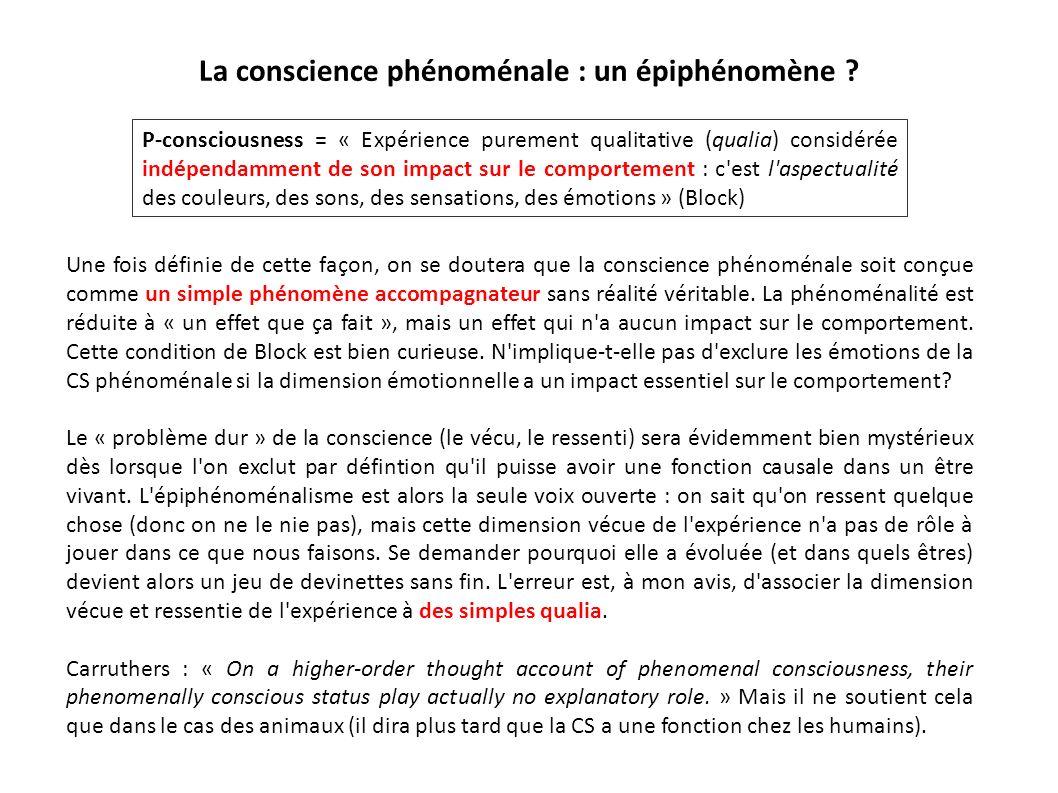 La conscience phénoménale : un épiphénomène