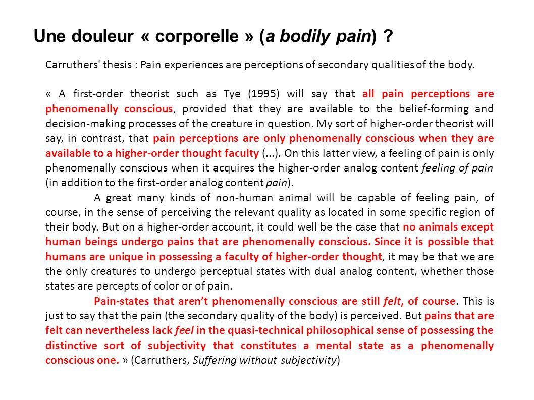 Une douleur « corporelle » (a bodily pain)
