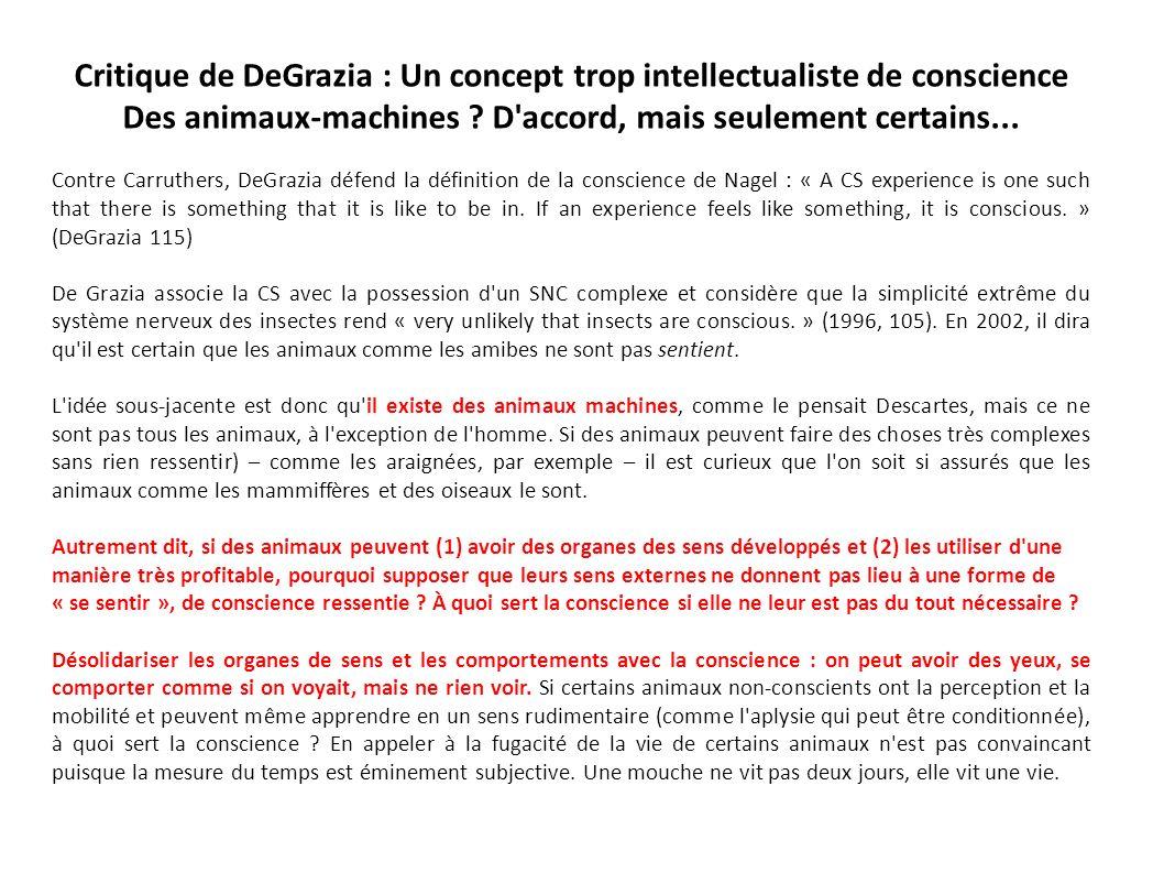 Critique de DeGrazia : Un concept trop intellectualiste de conscience