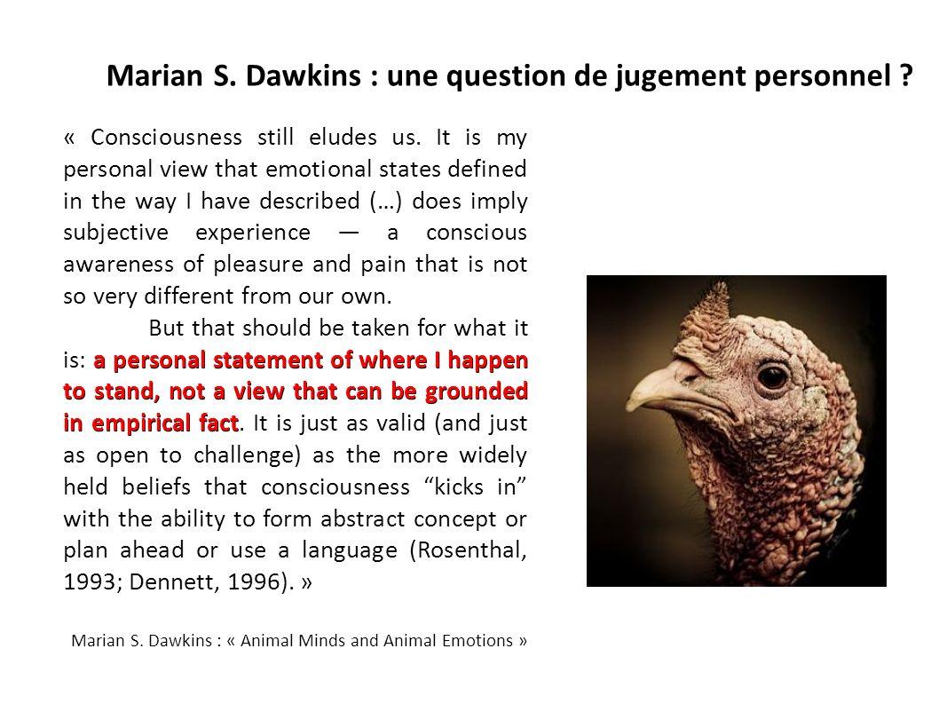 Marian S. Dawkins : une question de jugement personnel