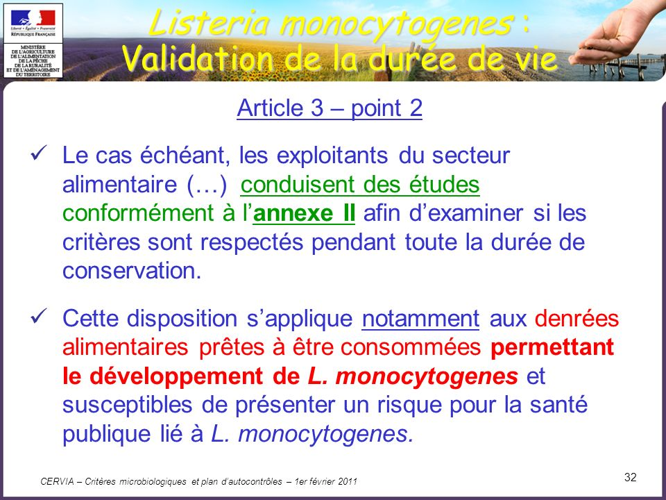 Listeria monocytogenes : Validation de la durée de vie