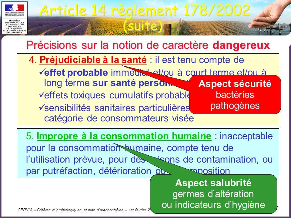 Article 14 règlement 178/2002 (suite)