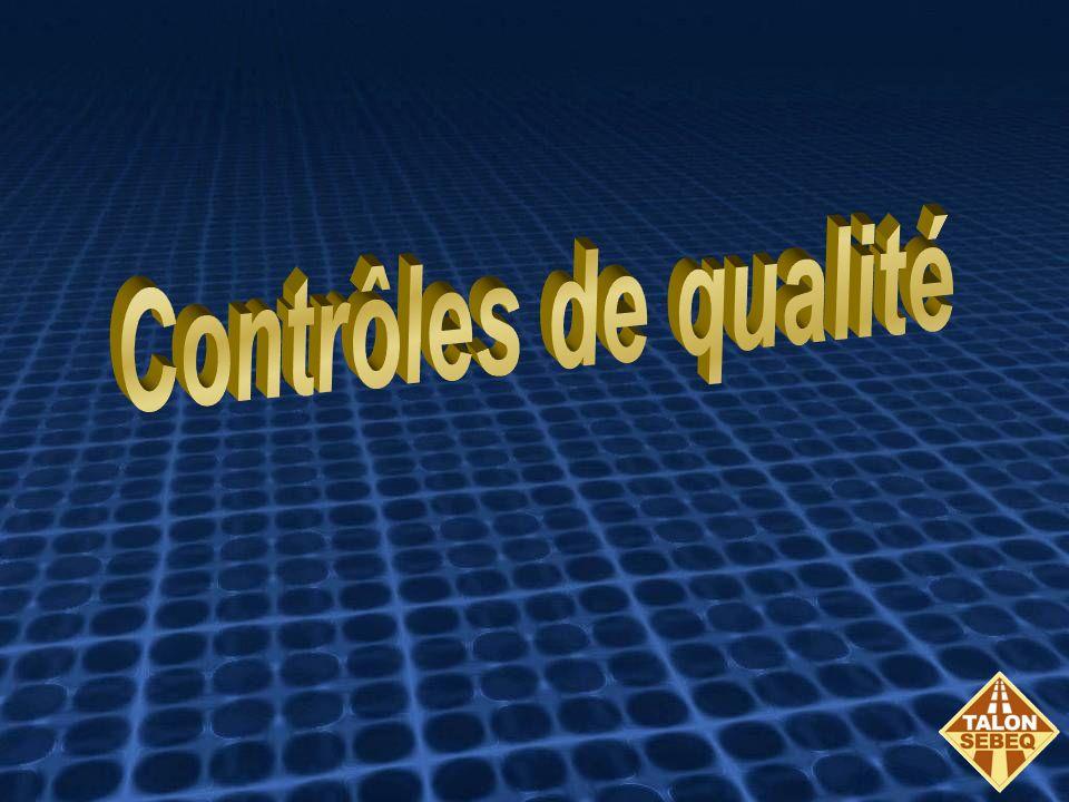 Contrôles de qualité Contrôles de qualité