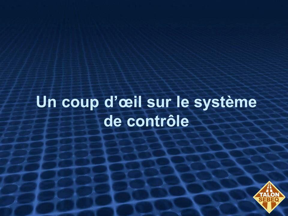 Un coup d'œil sur le système de contrôle