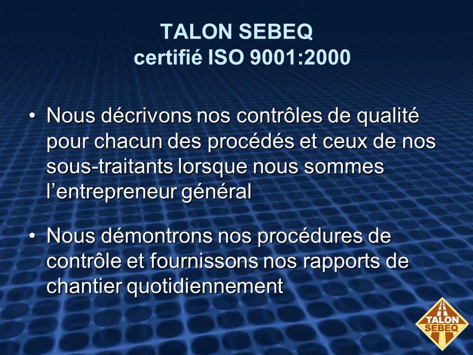 TALON SEBEQ certifié ISO 9001:2000