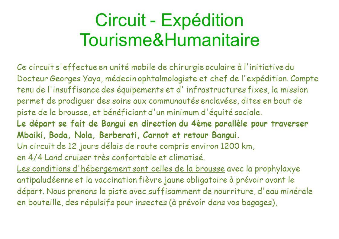 Circuit - Expédition Tourisme&Humanitaire