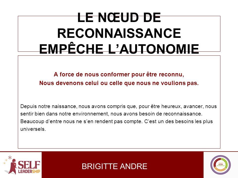LE NŒUD DE RECONNAISSANCE EMPÊCHE L'AUTONOMIE