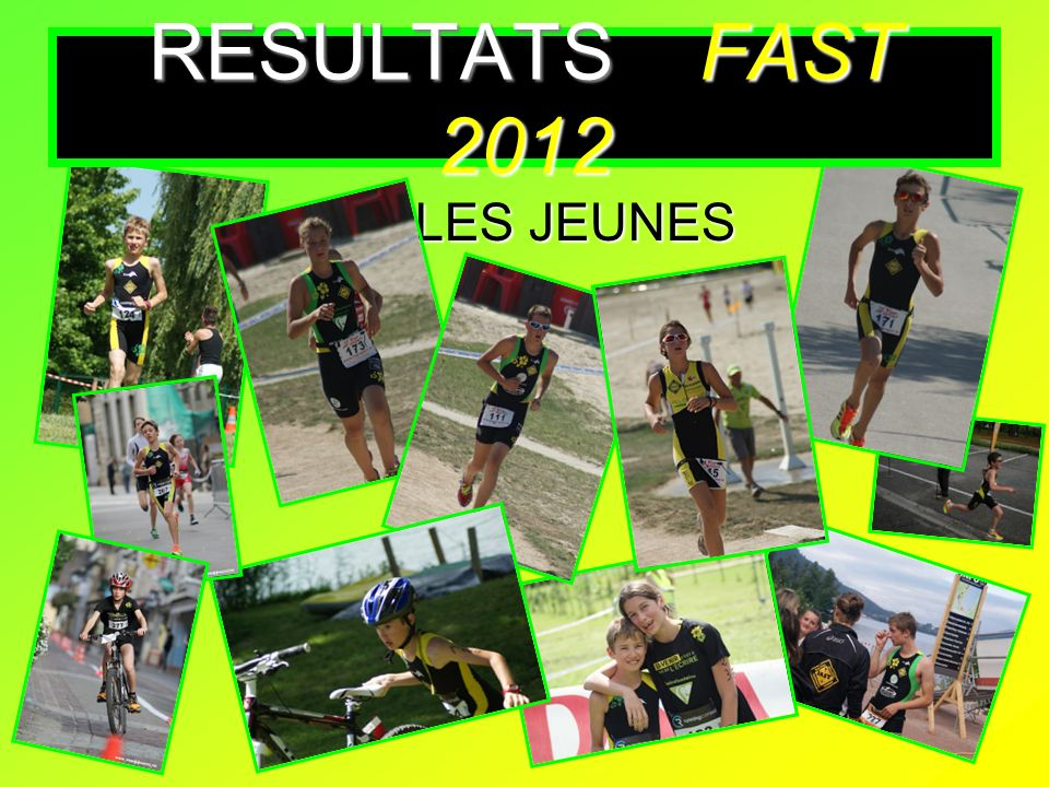 RESULTATS FAST 2012 LES JEUNES