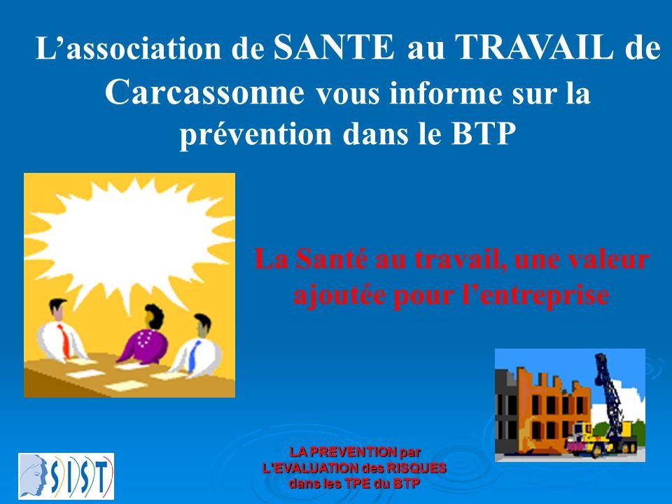 L'association de SANTE au TRAVAIL de Carcassonne vous informe sur la prévention dans le BTP
