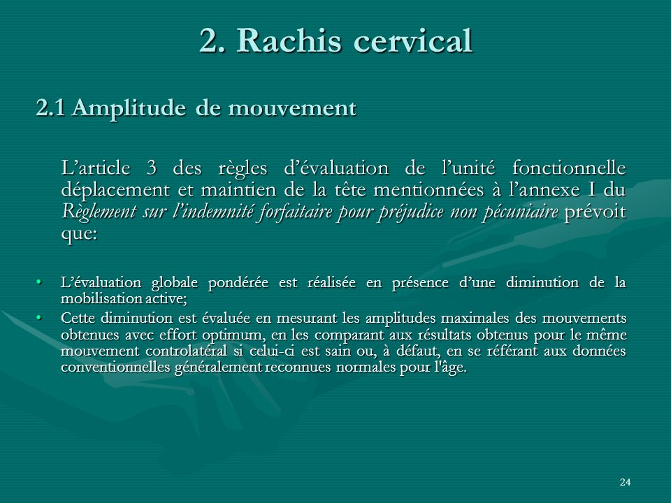 2. Rachis cervical 2.1 Amplitude de mouvement