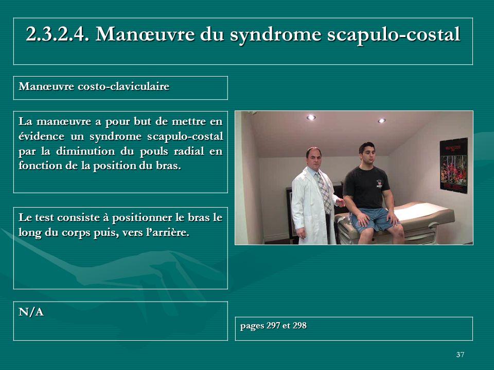 2.3.2.4. Manœuvre du syndrome scapulo-costal