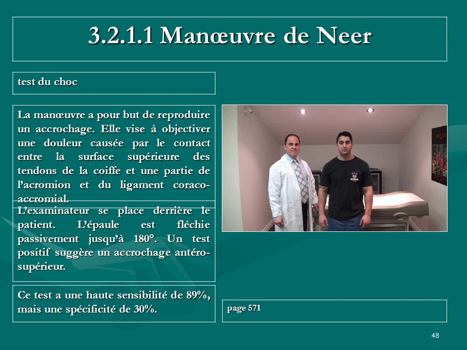 3.2.1.1 Manœuvre de Neer test du choc