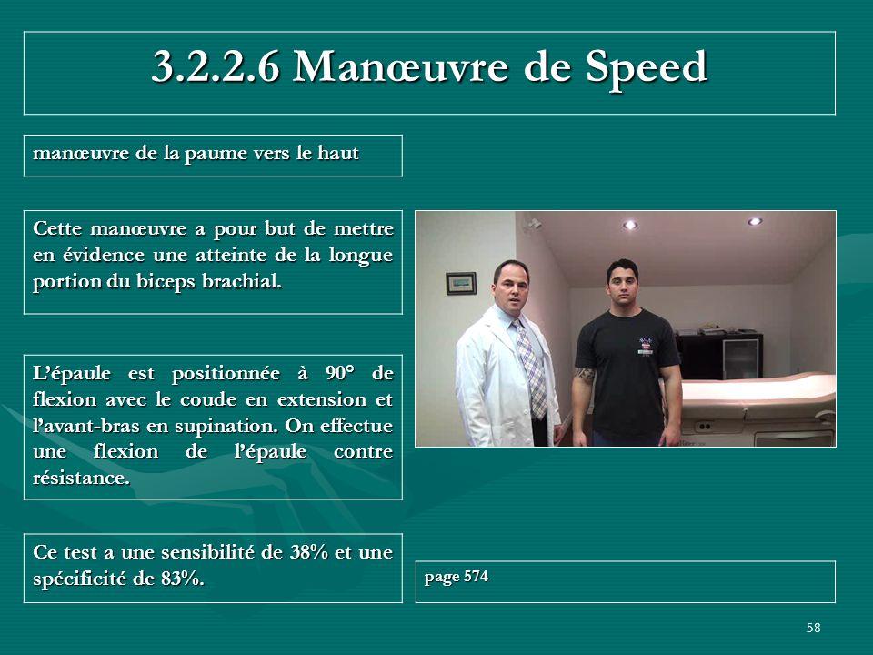 3.2.2.6 Manœuvre de Speed manœuvre de la paume vers le haut