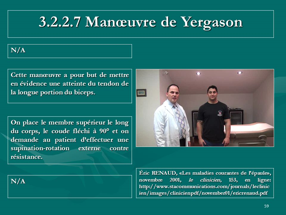 3.2.2.7 Manœuvre de Yergason N/A
