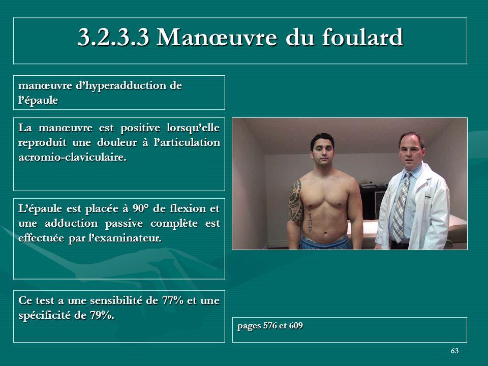 3.2.3.3 Manœuvre du foulard manœuvre d'hyperadduction de l'épaule