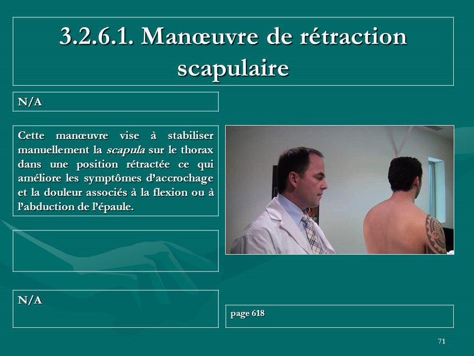 3.2.6.1. Manœuvre de rétraction scapulaire