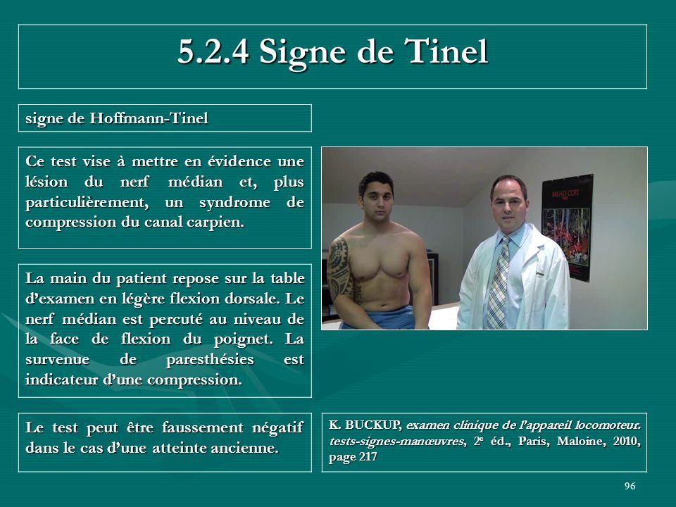 5.2.4 Signe de Tinel signe de Hoffmann-Tinel