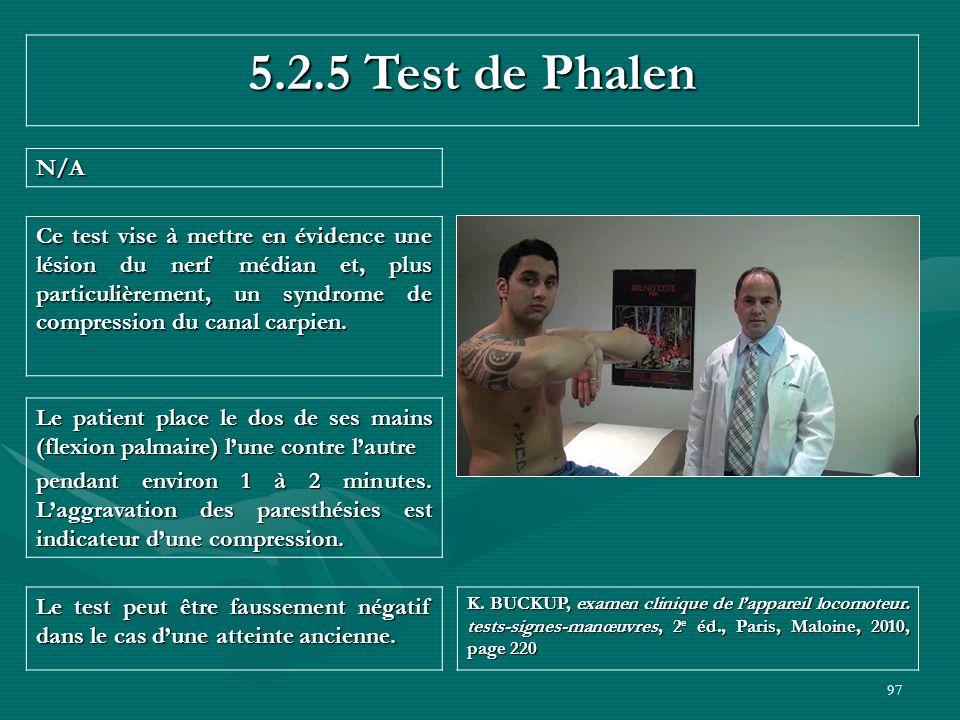 5.2.5 Test de Phalen N/A.