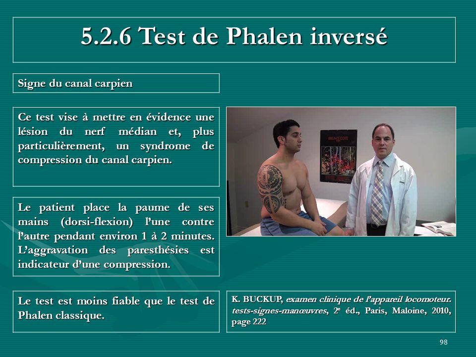 5.2.6 Test de Phalen inversé Signe du canal carpien