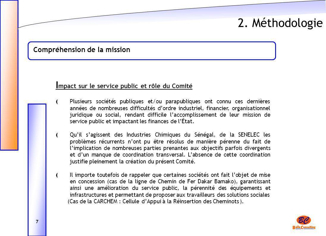 2. Méthodologie Impact sur le service public et rôle du Comité
