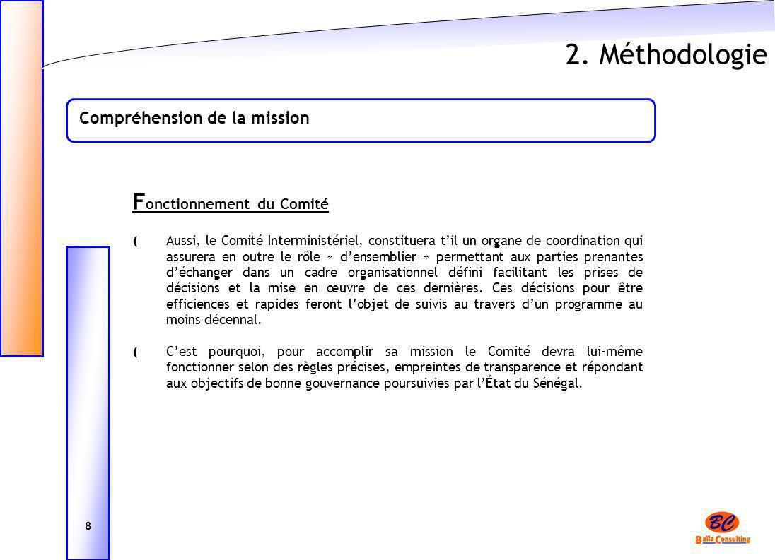 2. Méthodologie Fonctionnement du Comité Compréhension de la mission