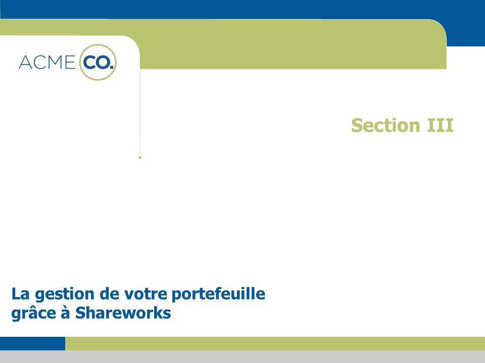 La gestion de votre portefeuille grâce à Shareworks