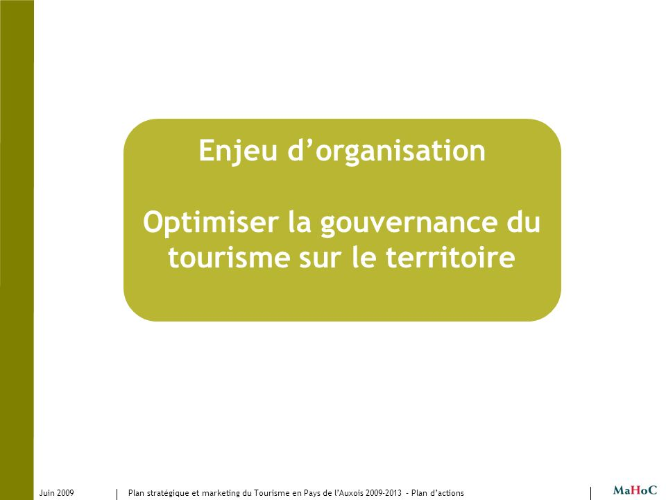 Optimiser la gouvernance du tourisme sur le territoire
