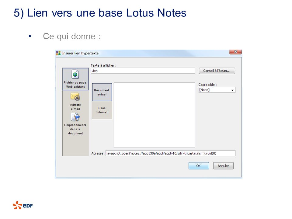 5) Lien vers une base Lotus Notes
