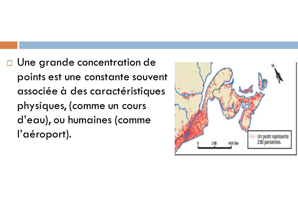 Une grande concentration de points est une constante souvent associée à des caractéristiques physiques, (comme un cours d'eau), ou humaines (comme l'aéroport).