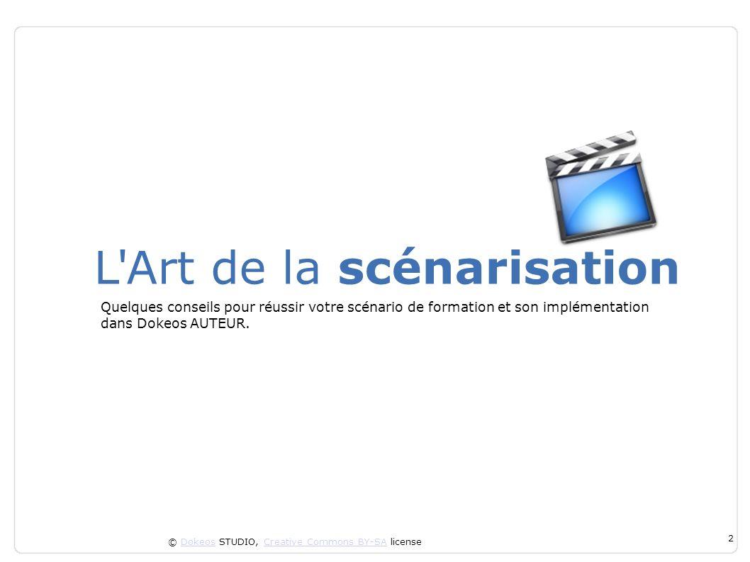 L Art de la scénarisation