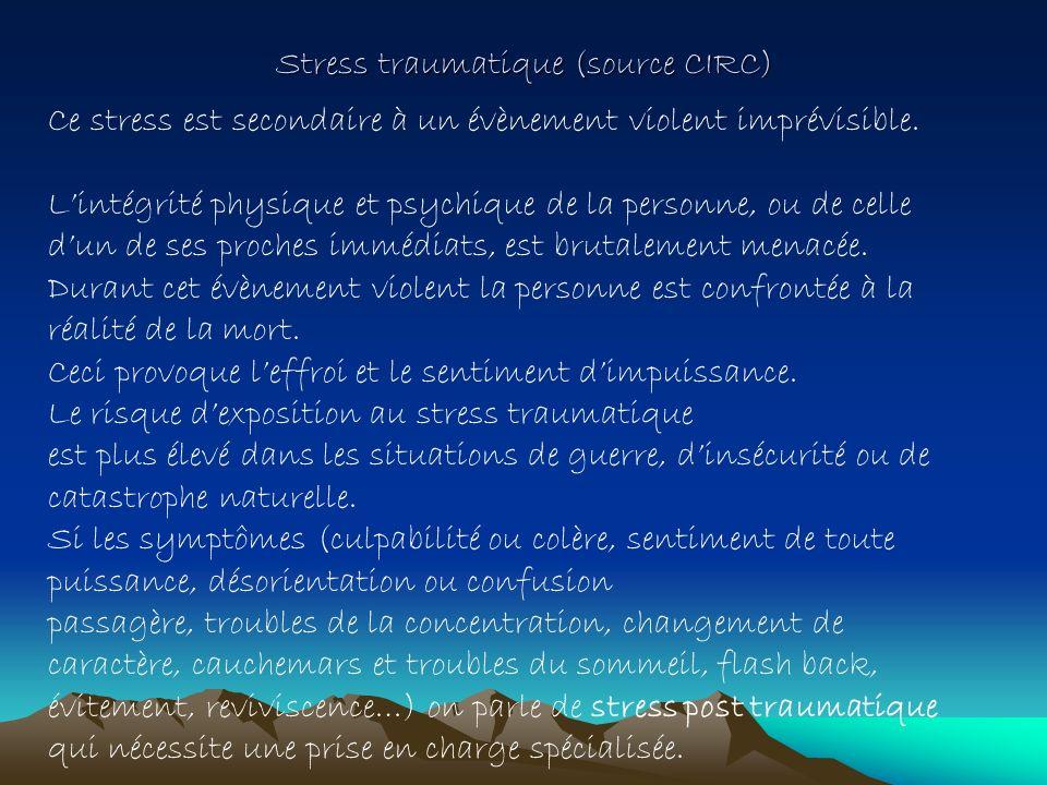 Stress traumatique (source CIRC)