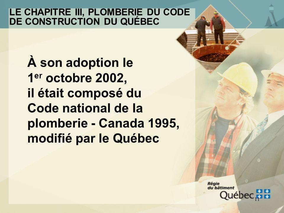 LE CHAPITRE III, PLOMBERIE DU CODE DE CONSTRUCTION DU QUÉBEC