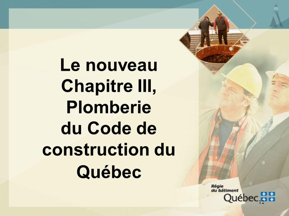 Le nouveau Chapitre III, Plomberie du Code de construction du Québec