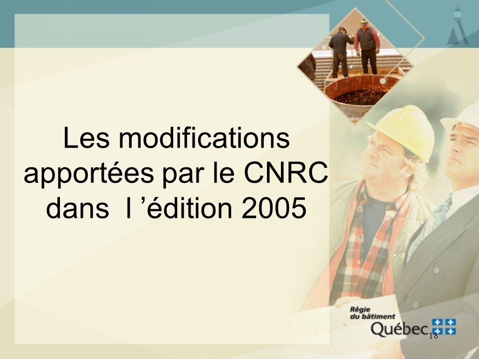 Les modifications apportées par le CNRC dans l 'édition 2005