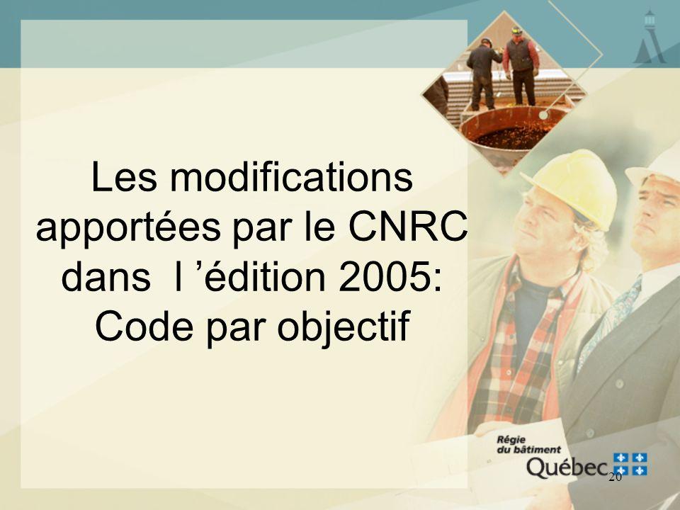 Les modifications apportées par le CNRC dans l 'édition 2005: Code par objectif