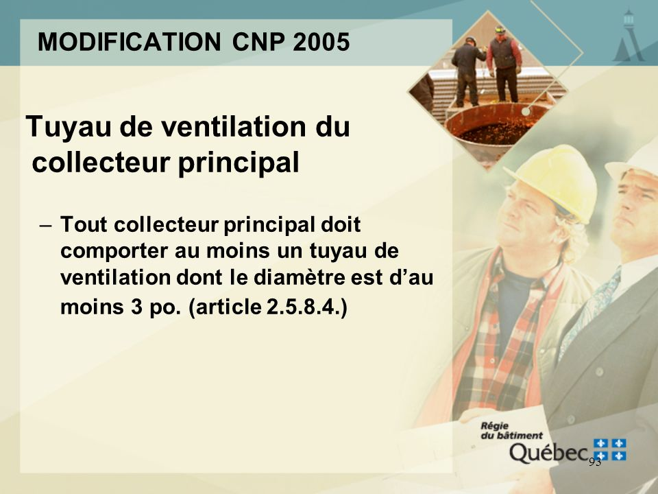 Tuyau de ventilation du collecteur principal