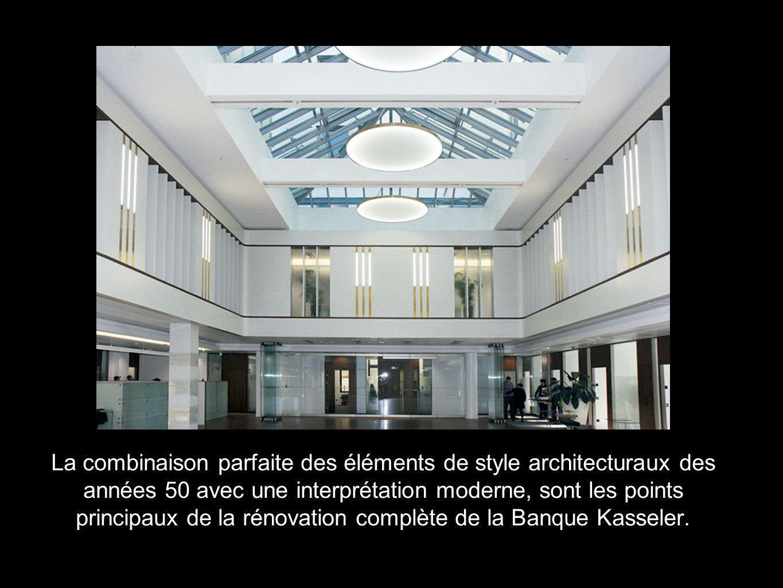 La combinaison parfaite des éléments de style architecturaux des années 50 avec une interprétation moderne, sont les points principaux de la rénovation complète de la Banque Kasseler.