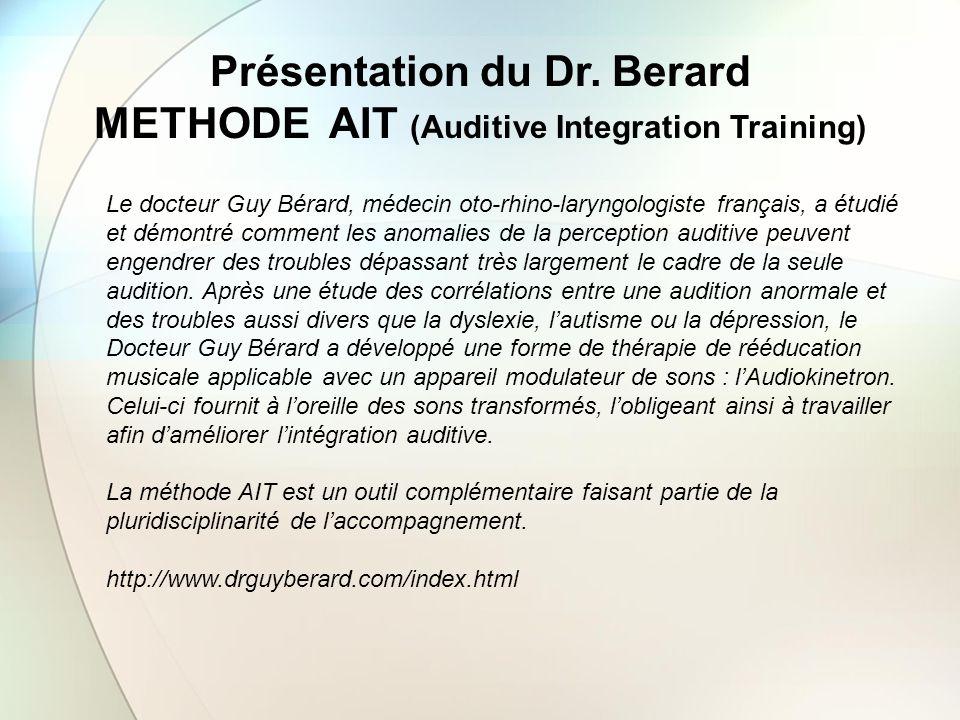 Présentation du Dr. Berard METHODE AIT (Auditive Integration Training)