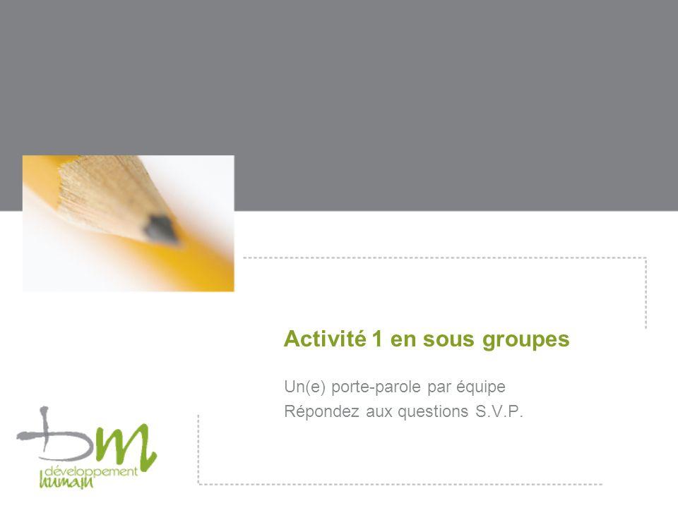Activité 1 en sous groupes