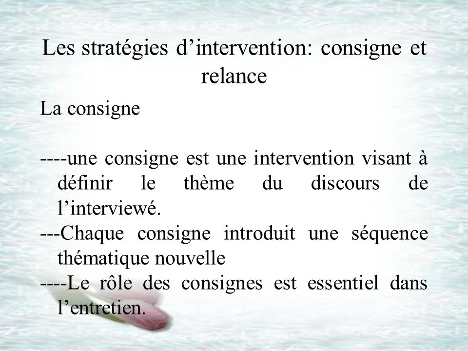 Les stratégies d'intervention: consigne et relance