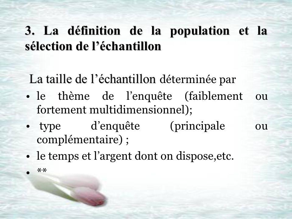 3. La définition de la population et la sélection de l'échantillon