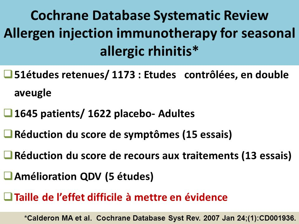 Cochrane Database Systematic Review Allergen injection immunotherapy for seasonal allergic rhinitis*