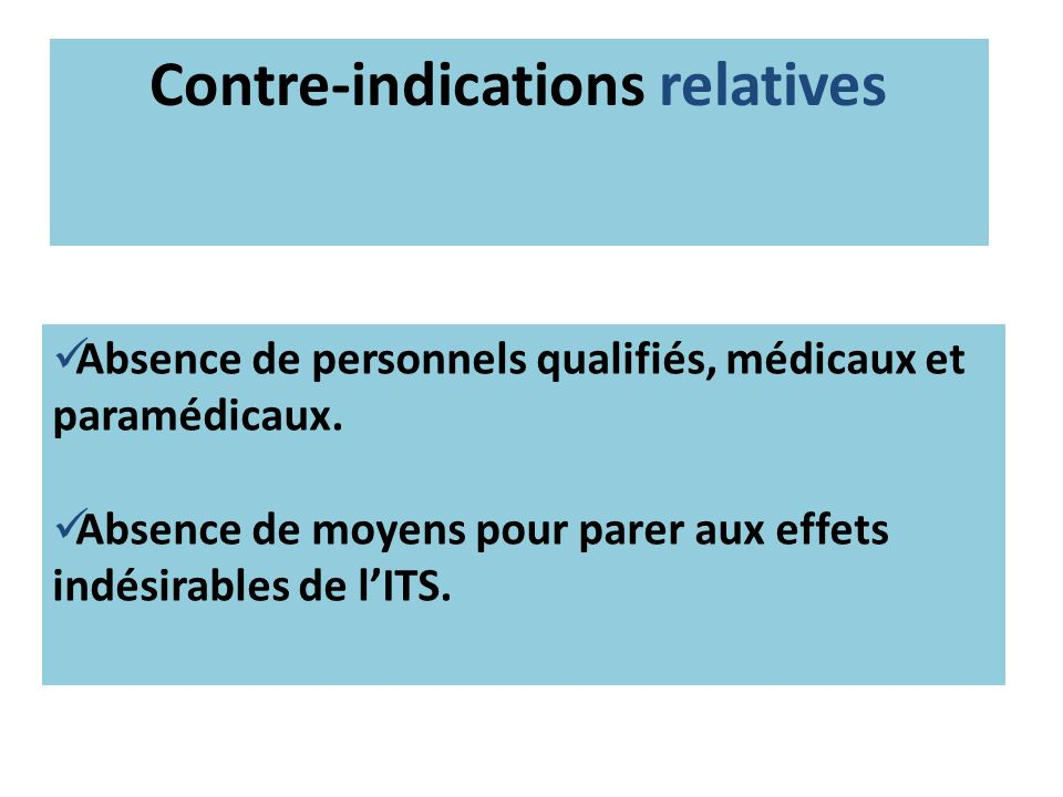 Contre-indications relatives