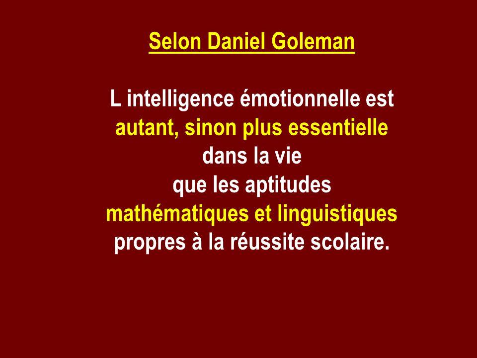 L intelligence émotionnelle est autant, sinon plus essentielle