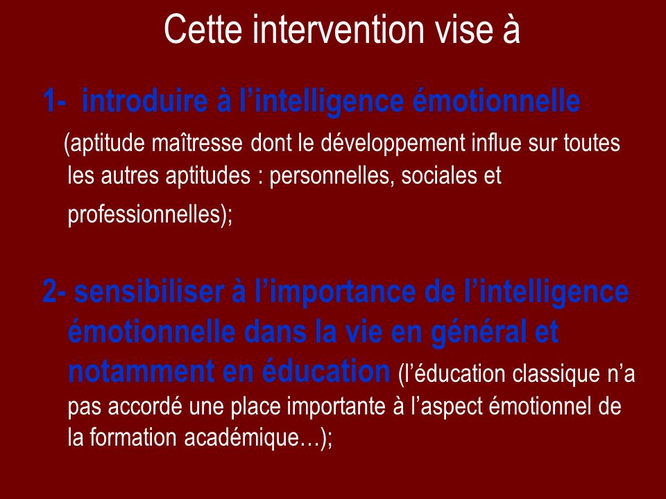 Cette intervention vise à