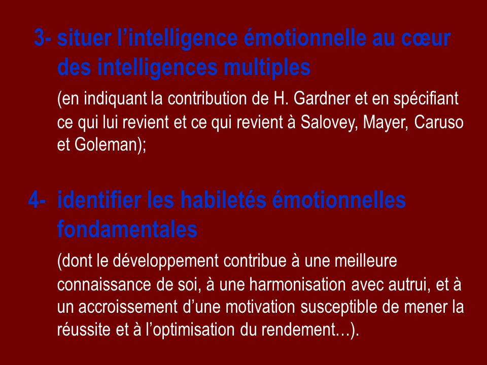 3- situer l'intelligence émotionnelle au cœur des intelligences multiples