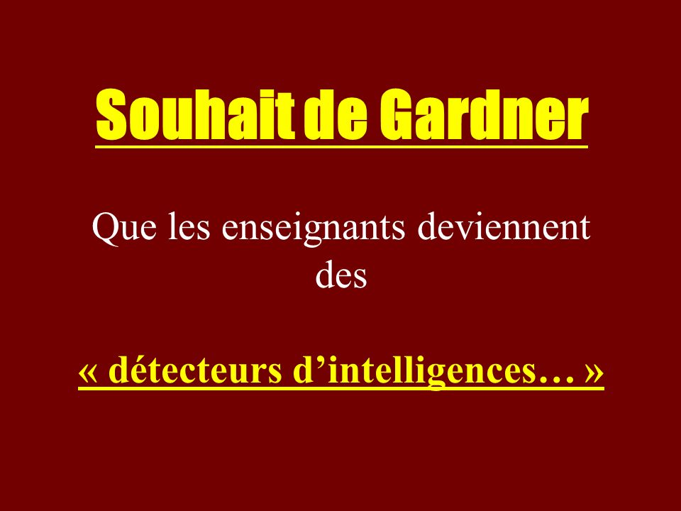 « détecteurs d'intelligences… »