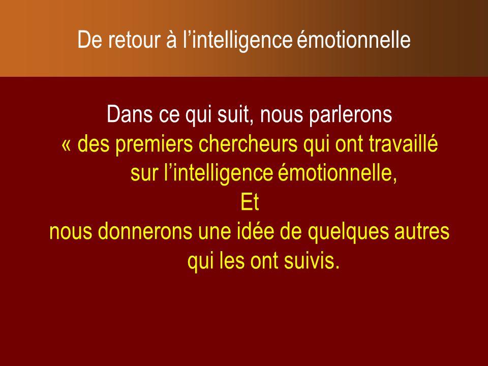 De retour à l'intelligence émotionnelle
