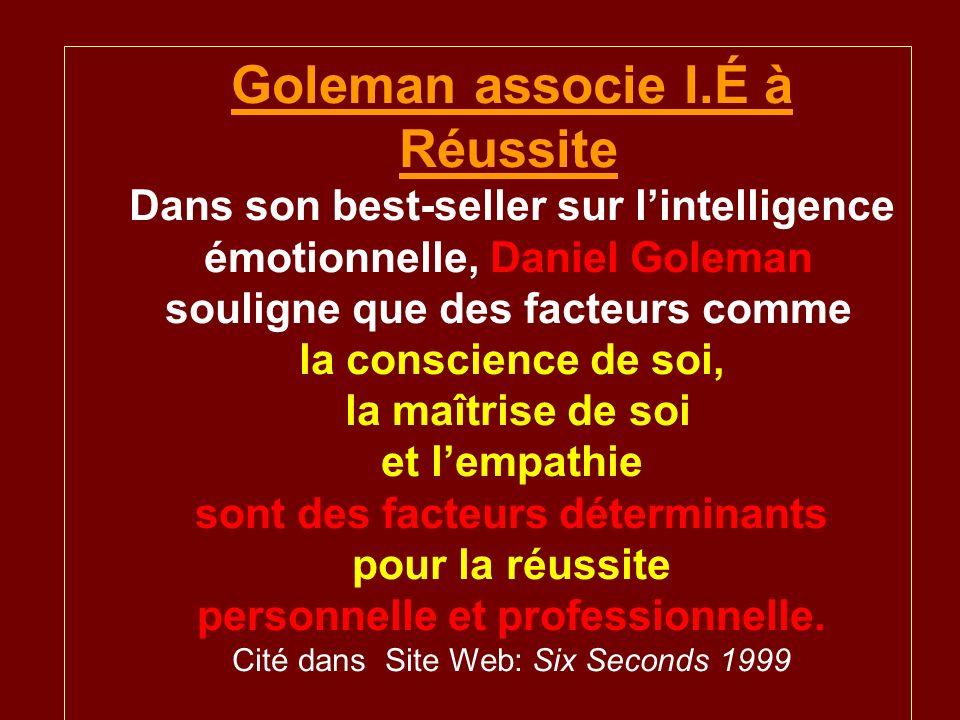 Goleman associe I.É à Réussite
